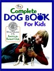 Click link to order Complete Dog Book for Kids
