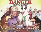 Click link to order Danger The Dog Yard Cat