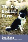 Click link to order Dogs of Bedlam Farm