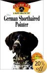 Click link to order German Shorthaired Pointers: An Owner's Guide