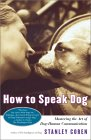 Click link to order How To Speak Dog