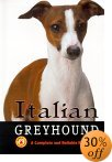 Click link to order Italian Greyhound: A Complete Handbook