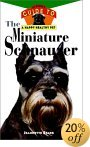 Click link to order Miniature Schnauzer: Owner's Guide
