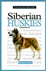 Click the link to order New Owners Guide to Siberian Huskies